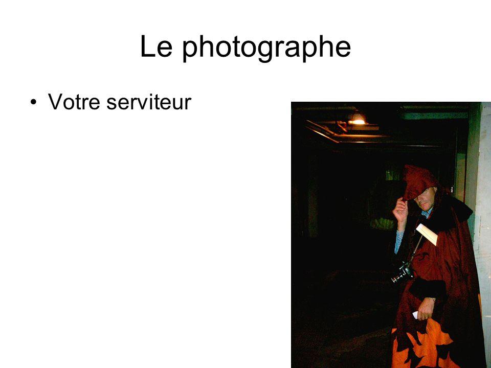 Le photographe Votre serviteur
