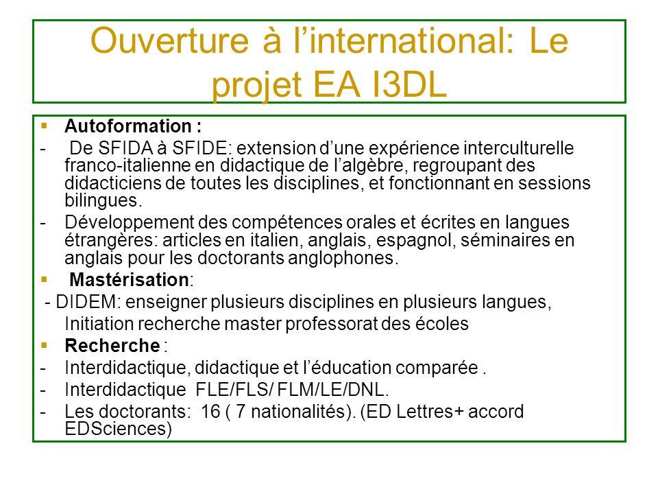 Ouverture à l'international: Le projet EA I3DL