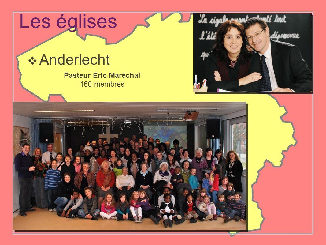 Les églises Anderlecht Pasteur Eric Maréchal 160 membres