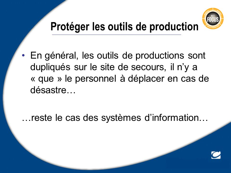 Protéger les outils de production