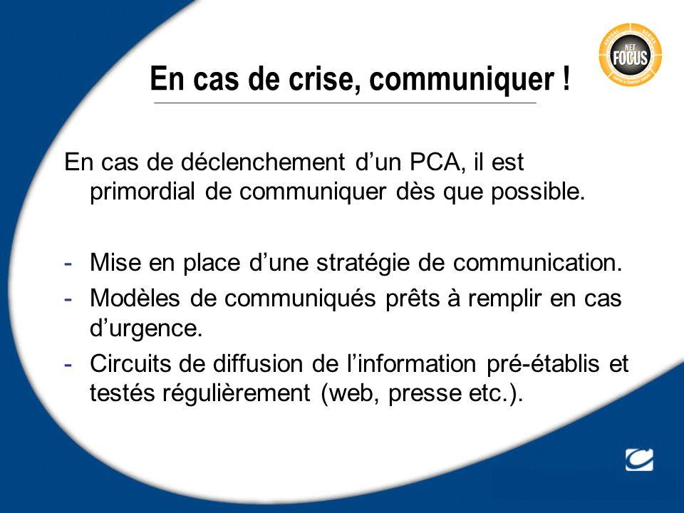 En cas de crise, communiquer !