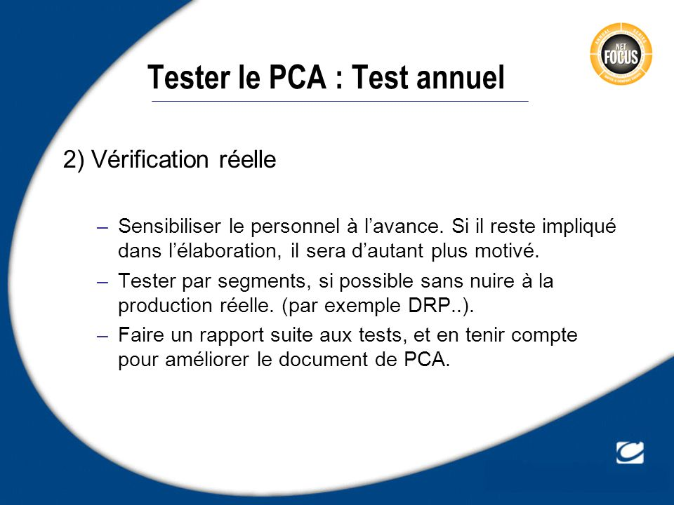 Tester le PCA : Test annuel