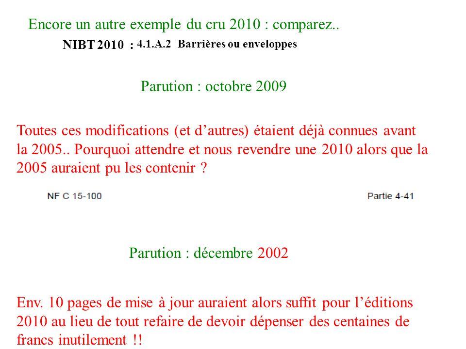 Encore un autre exemple du cru 2010 : comparez..