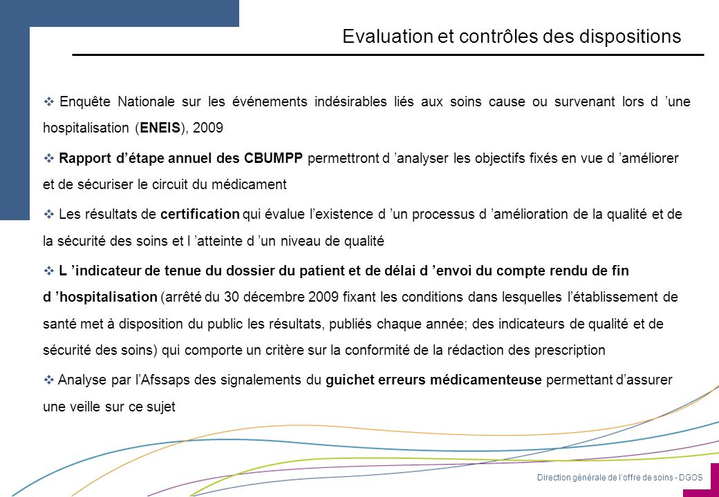 Evaluation et contrôles des dispositions