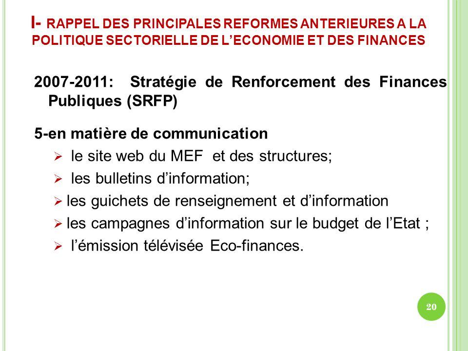 I- RAPPEL DES PRINCIPALES REFORMES ANTERIEURES A LA POLITIQUE SECTORIELLE DE L'ECONOMIE ET DES FINANCES