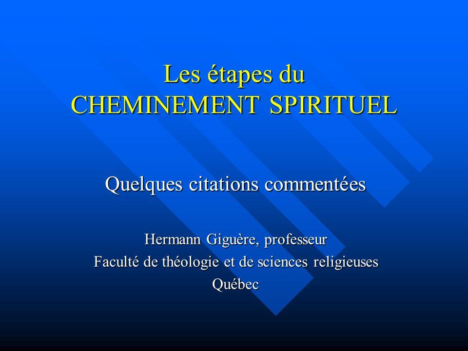 Les étapes du CHEMINEMENT SPIRITUEL