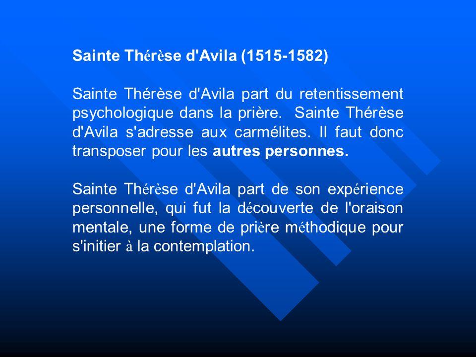 Sainte Thérèse d Avila (1515-1582)