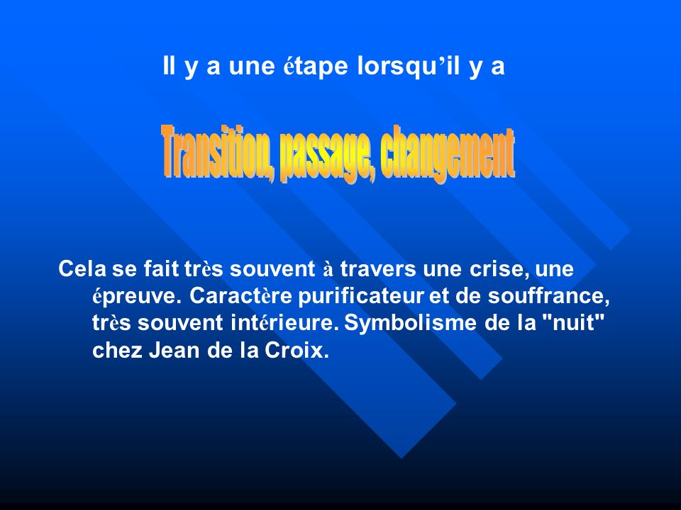 Transition, passage, changement