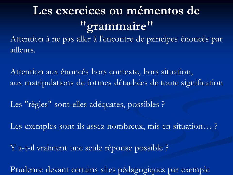 Les exercices ou mémentos de grammaire