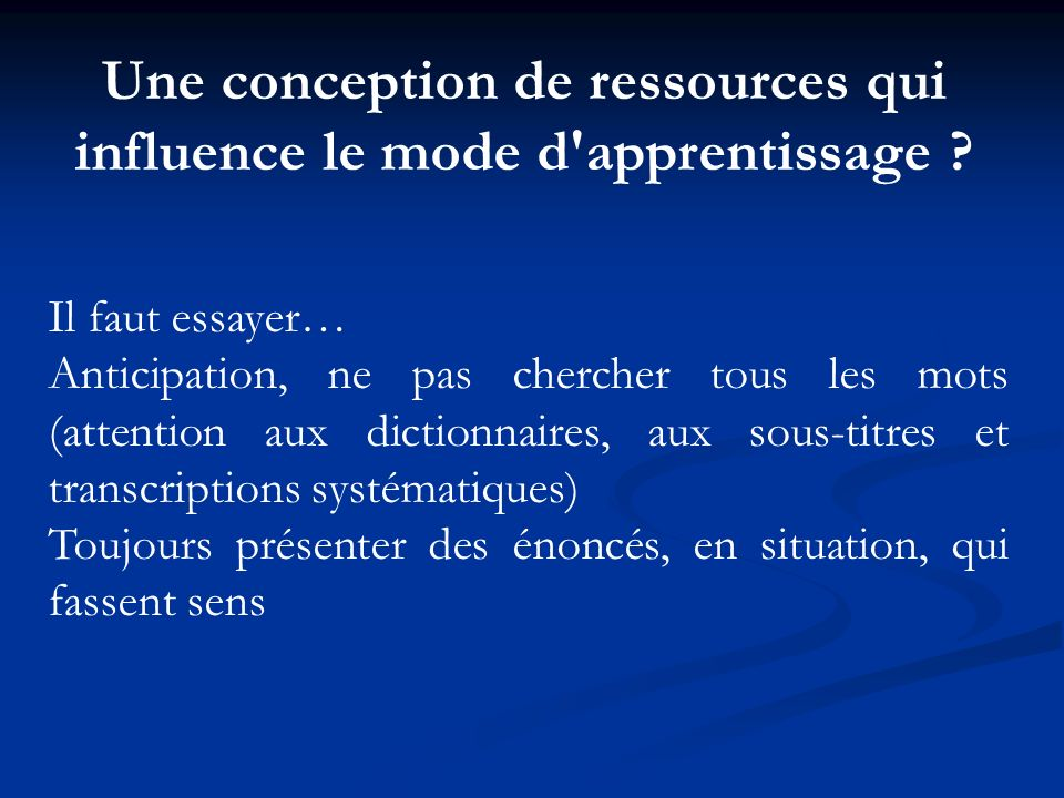 Une conception de ressources qui influence le mode d apprentissage