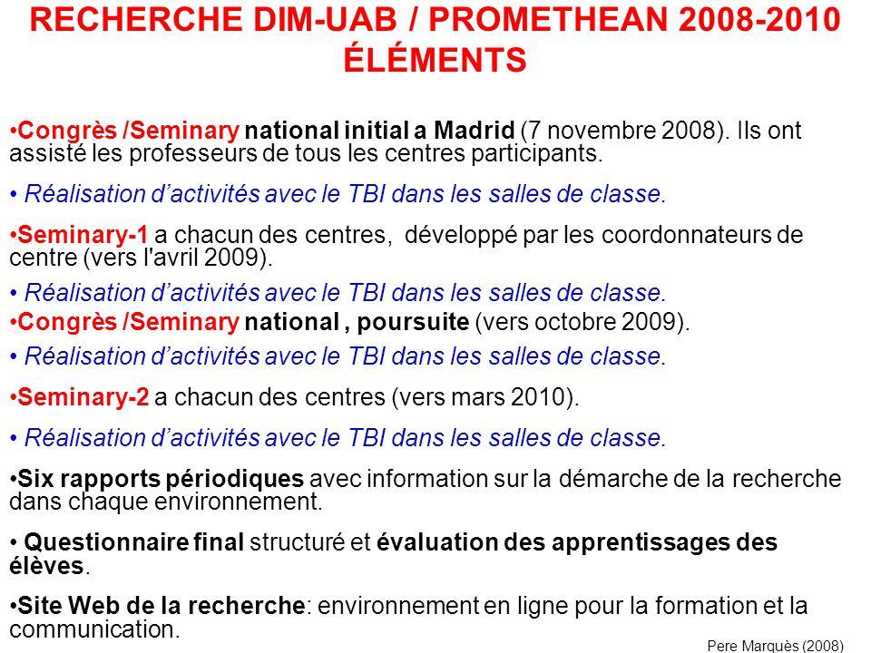 RECHERCHE DIM-UAB / PROMETHEAN 2008-2010 ÉLÉMENTS