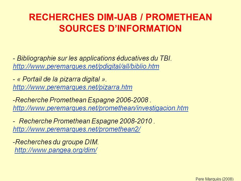 RECHERCHES DIM-UAB / PROMETHEAN SOURCES D'INFORMATION