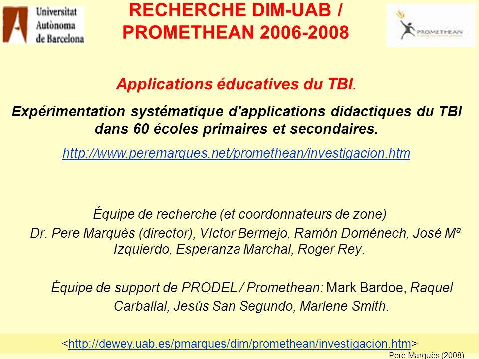 RECHERCHE DIM-UAB / PROMETHEAN 2006-2008