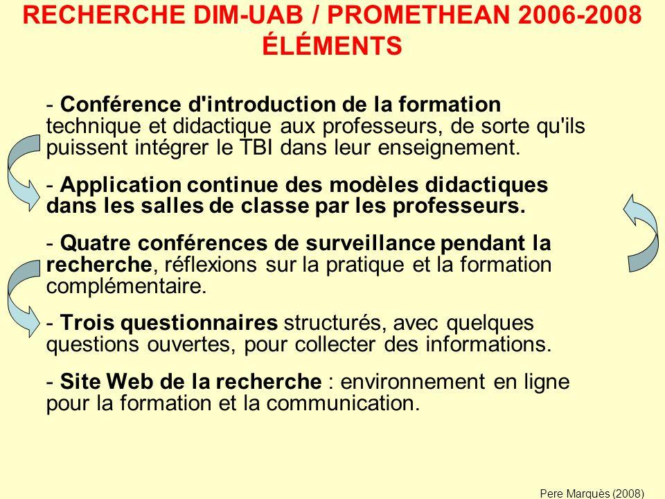 RECHERCHE DIM-UAB / PROMETHEAN 2006-2008 ÉLÉMENTS