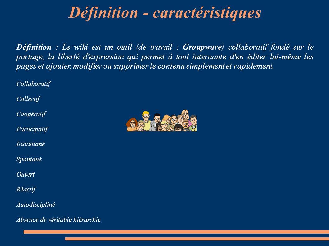 Définition - caractéristiques