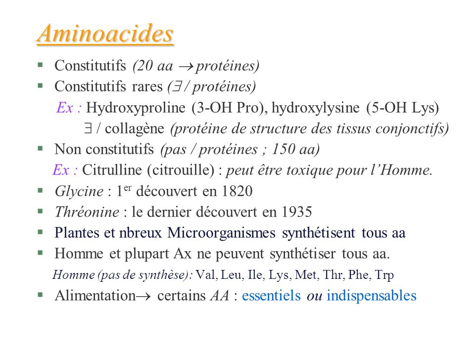 Aminoacides Constitutifs (20 aa  protéines)