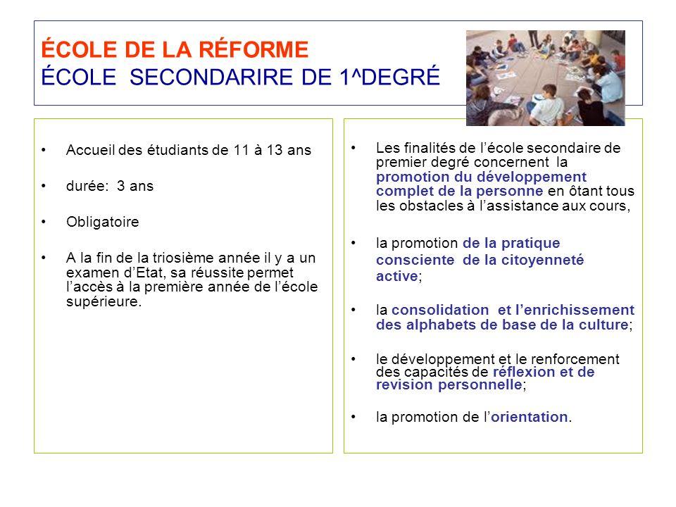 ÉCOLE DE LA RÉFORME ÉCOLE SECONDARIRE DE 1^DEGRÉ