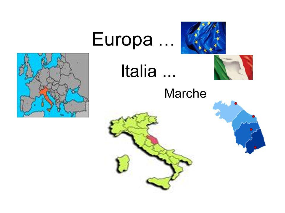 Europa … Italia ... Marche
