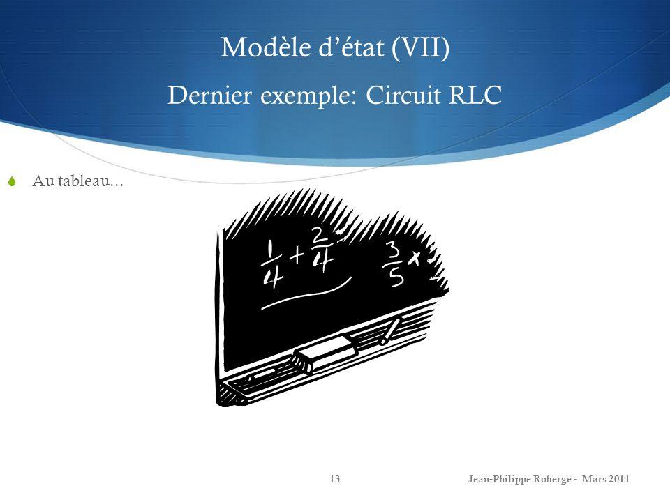 Modèle d'état (VII) Dernier exemple: Circuit RLC