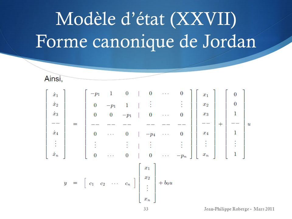 Modèle d'état (XXVII) Forme canonique de Jordan