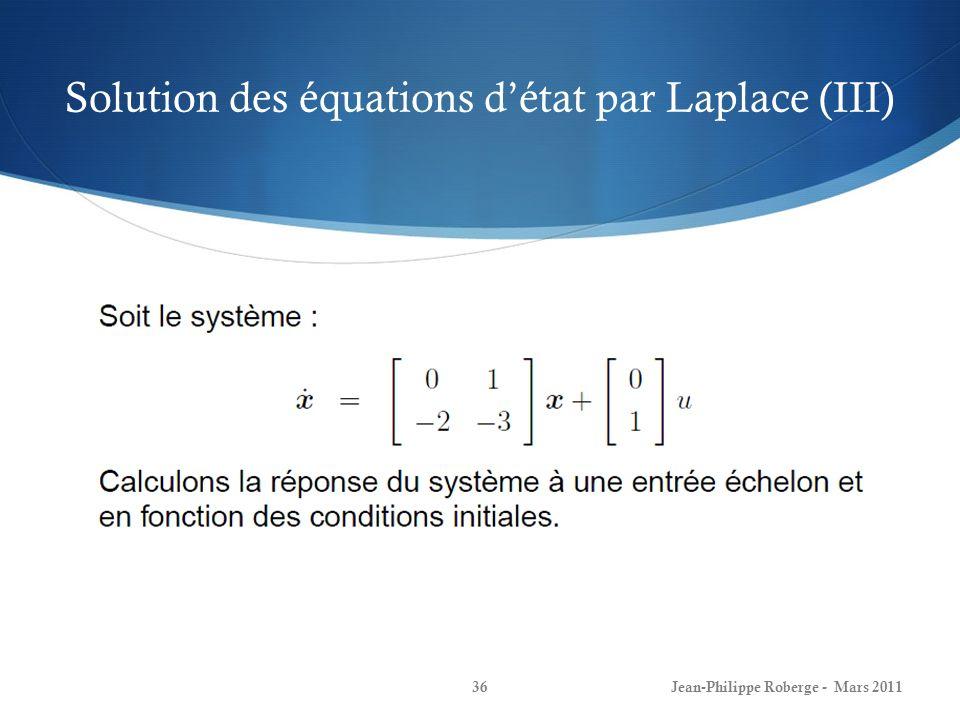 Solution des équations d'état par Laplace (III)