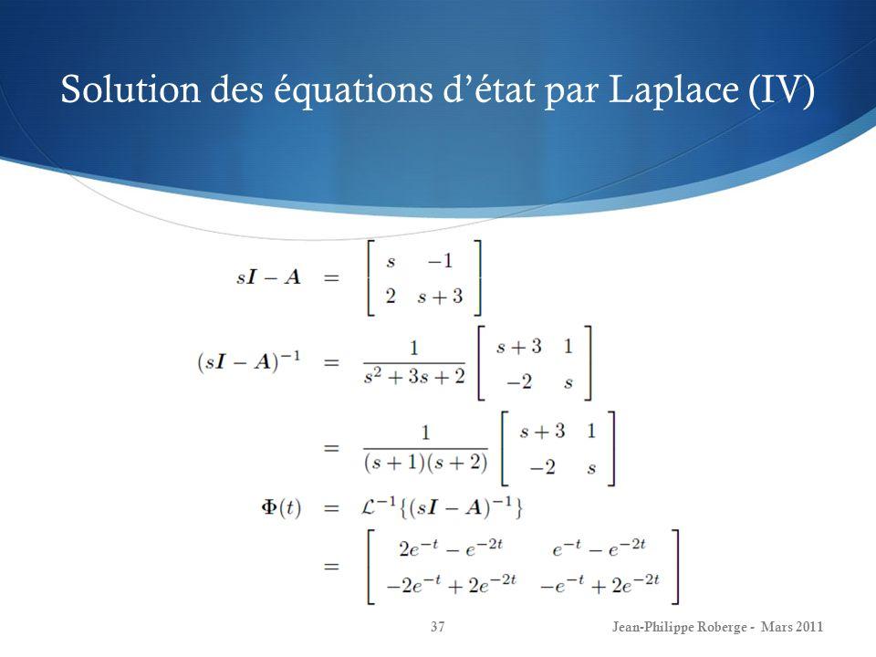 Solution des équations d'état par Laplace (IV)
