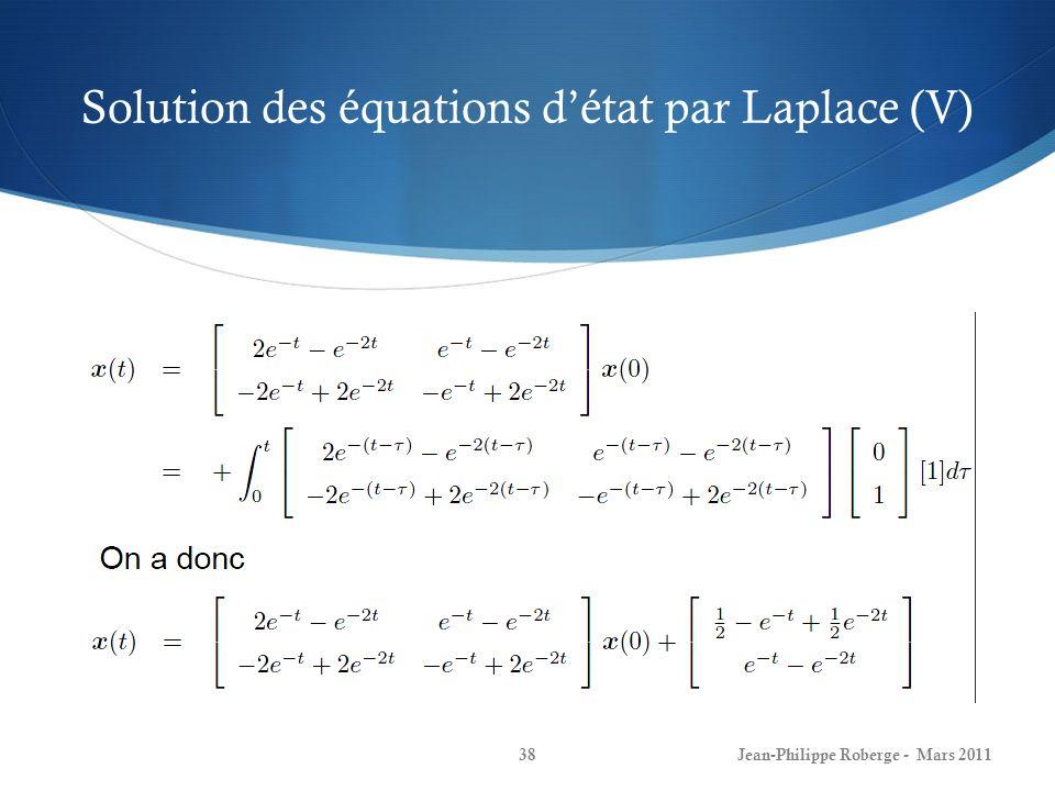 Solution des équations d'état par Laplace (V)