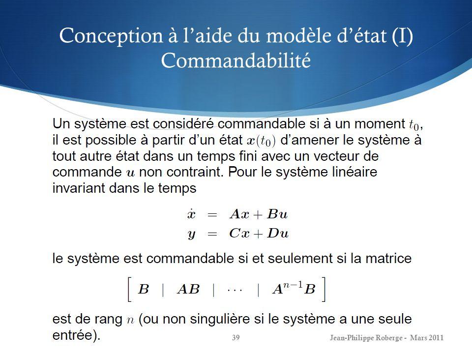 Conception à l'aide du modèle d'état (I) Commandabilité
