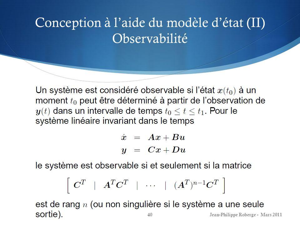 Conception à l'aide du modèle d'état (II) Observabilité