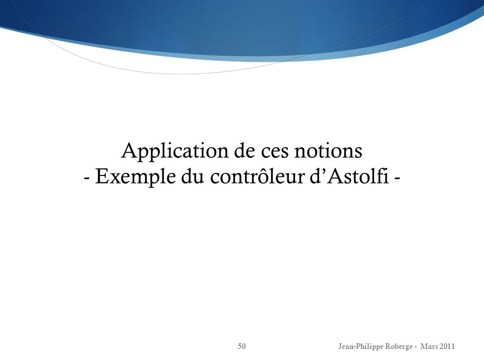 Application de ces notions - Exemple du contrôleur d'Astolfi -