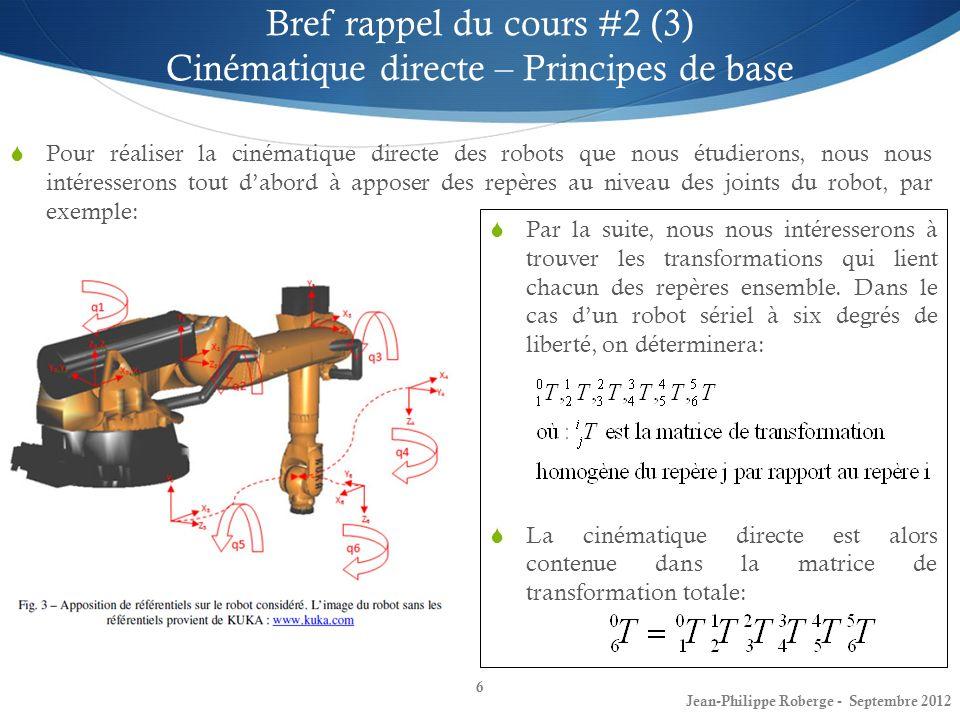 Bref rappel du cours #2 (3) Cinématique directe – Principes de base