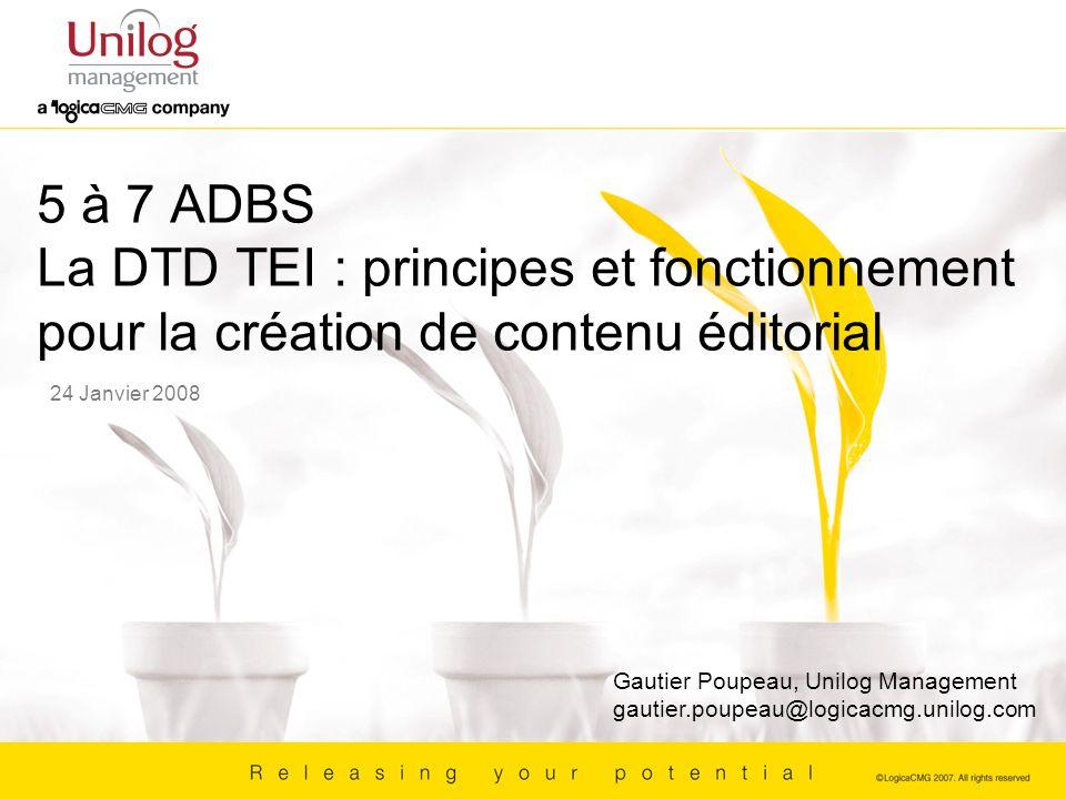 5 à 7 ADBS La DTD TEI : principes et fonctionnement pour la création de contenu éditorial