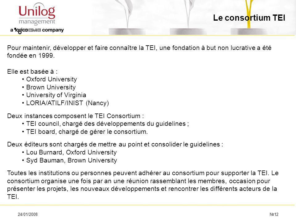 Le consortium TEI Pour maintenir, développer et faire connaître la TEI, une fondation à but non lucrative a été fondée en 1999.