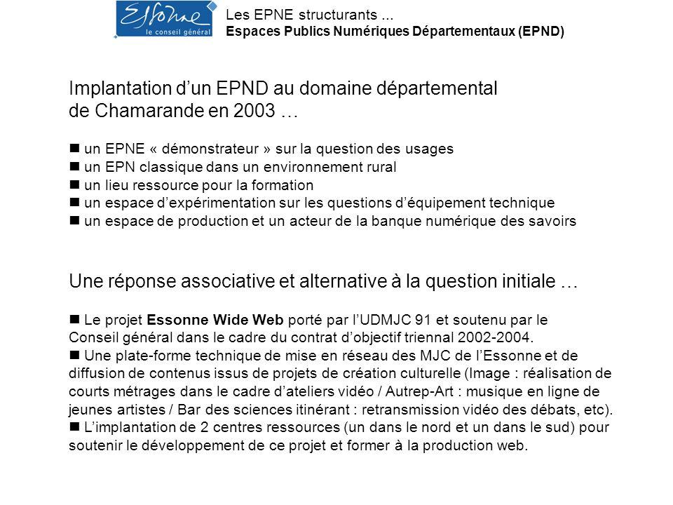 Implantation d'un EPND au domaine départemental