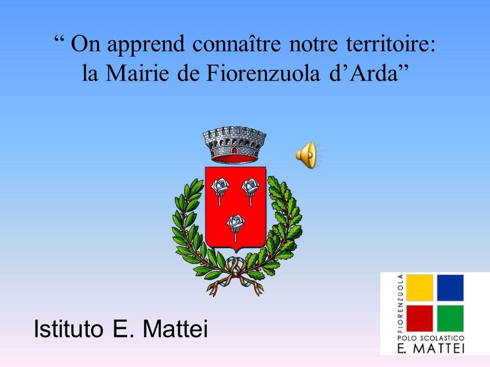 On apprend connaître notre territoire: la Mairie de Fiorenzuola d'Arda