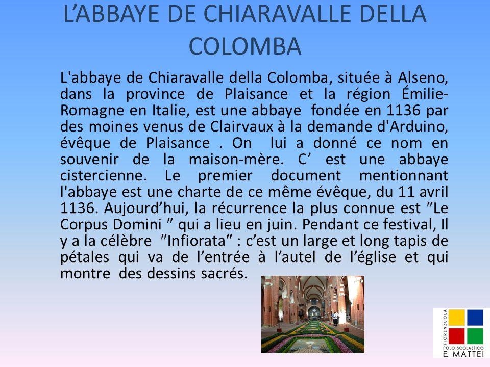 L'ABBAYE DE CHIARAVALLE DELLA COLOMBA