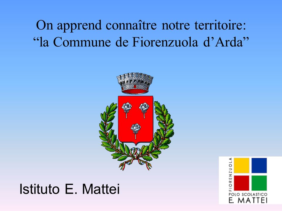 On apprend connaître notre territoire: la Commune de Fiorenzuola d'Arda