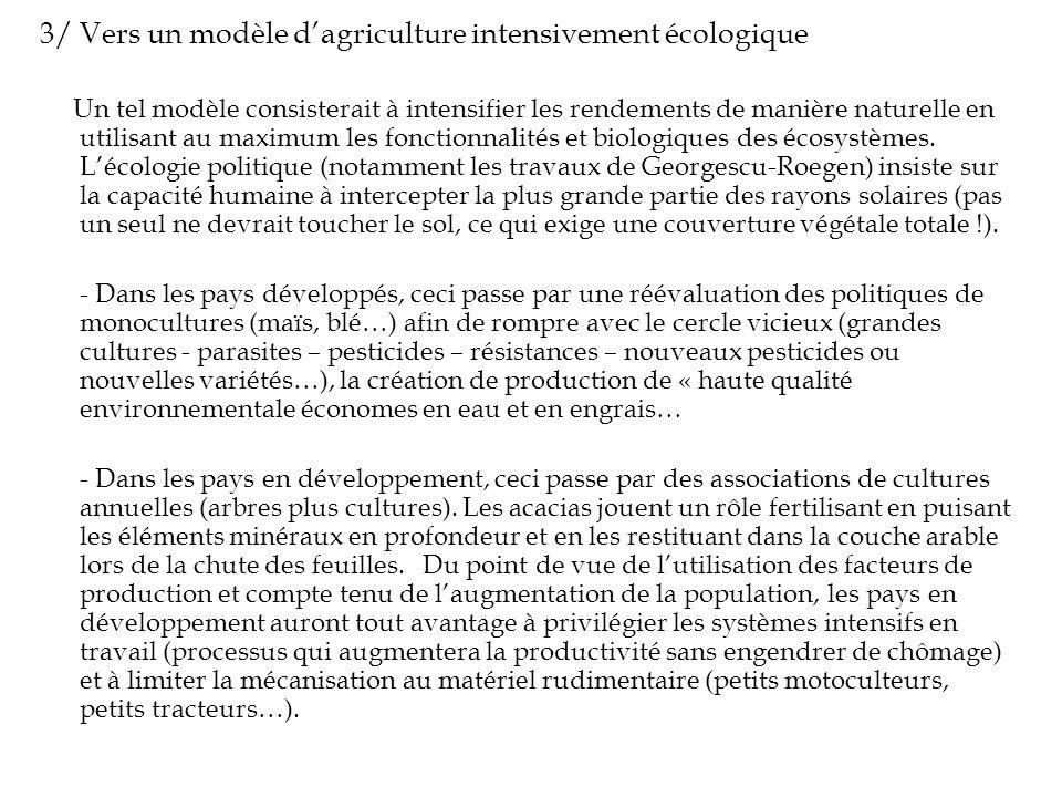 3/ Vers un modèle d'agriculture intensivement écologique