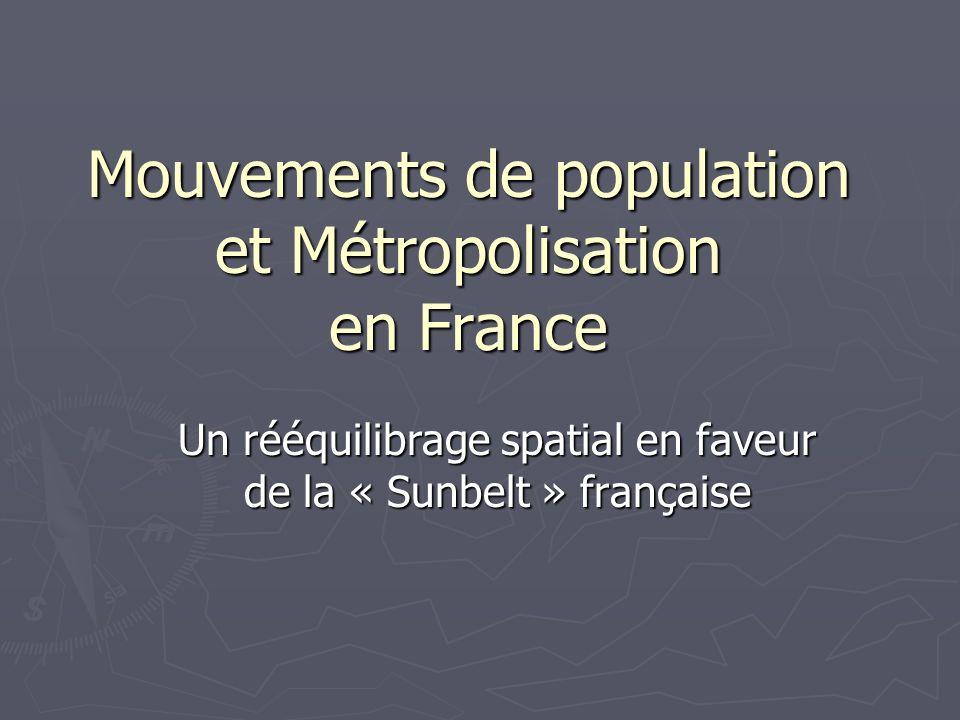 Mouvements de population et Métropolisation en France