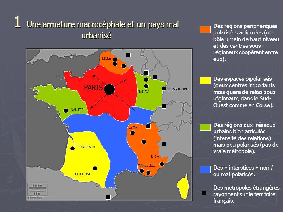1 Une armature macrocéphale et un pays mal urbanisé