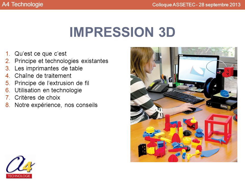 IMPRESSION 3D A4 Technologie Colloque ASSETEC - 28 septembre 2013