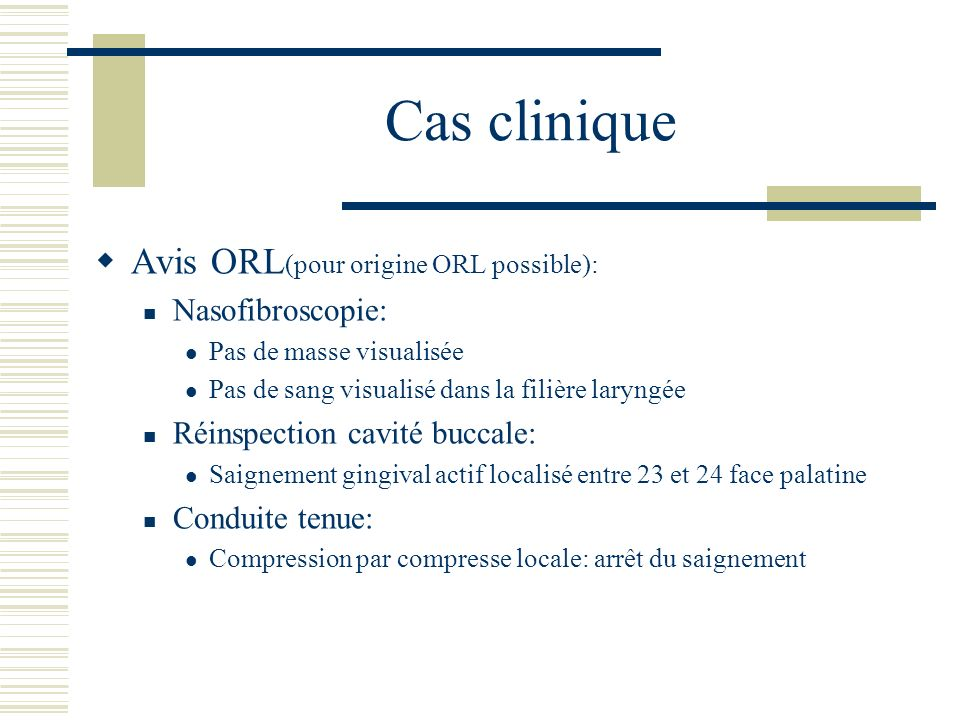 Cas clinique Avis ORL(pour origine ORL possible): Nasofibroscopie: