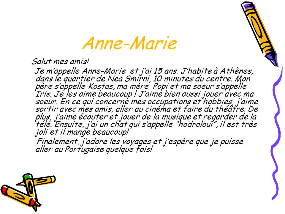 Anne-Marie Salut mes amis!