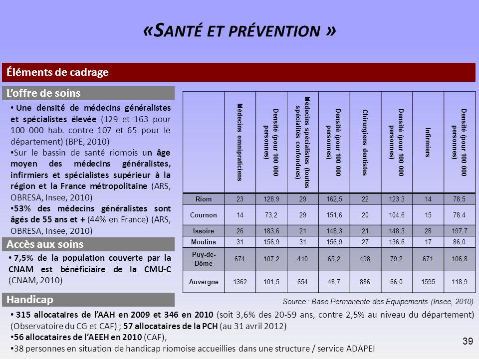 «Santé et prévention » Éléments de cadrage L'offre de soins