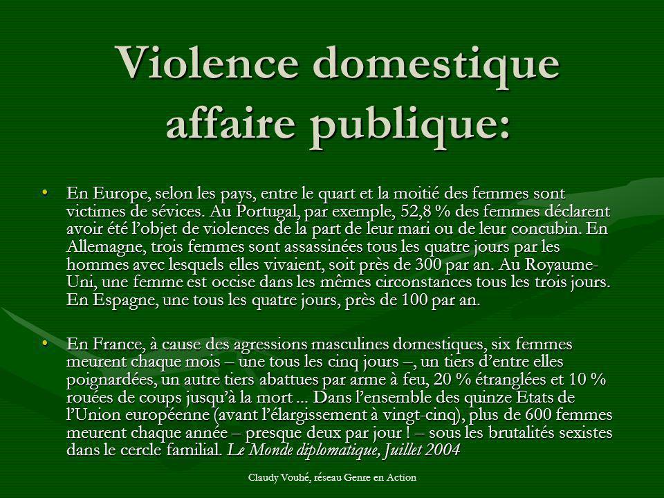 Violence domestique affaire publique: