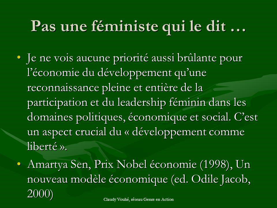 Pas une féministe qui le dit …