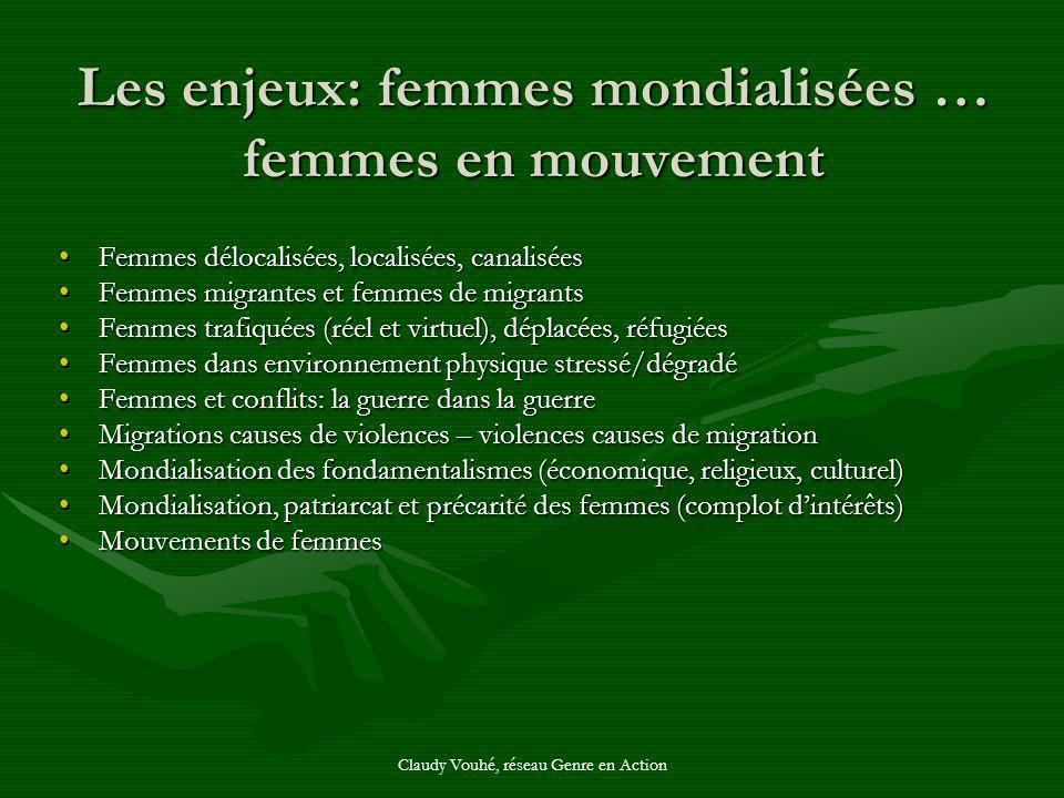 Les enjeux: femmes mondialisées … femmes en mouvement