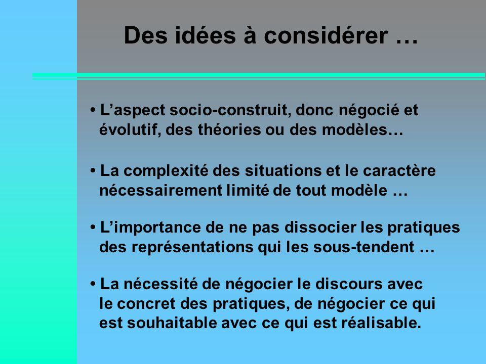 Des idées à considérer …