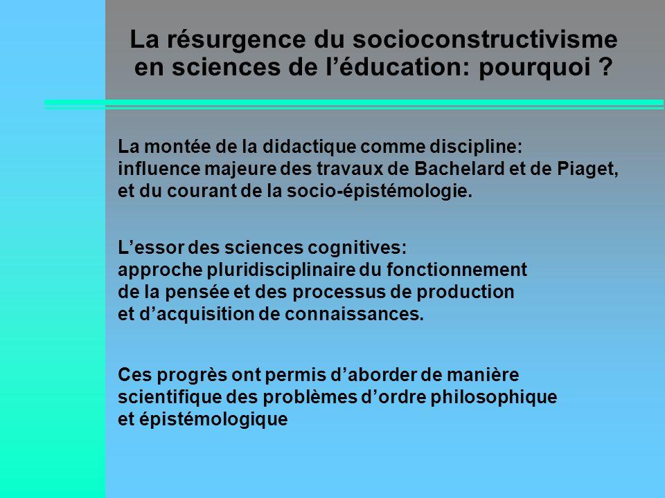 La résurgence du socioconstructivisme en sciences de l'éducation: pourquoi