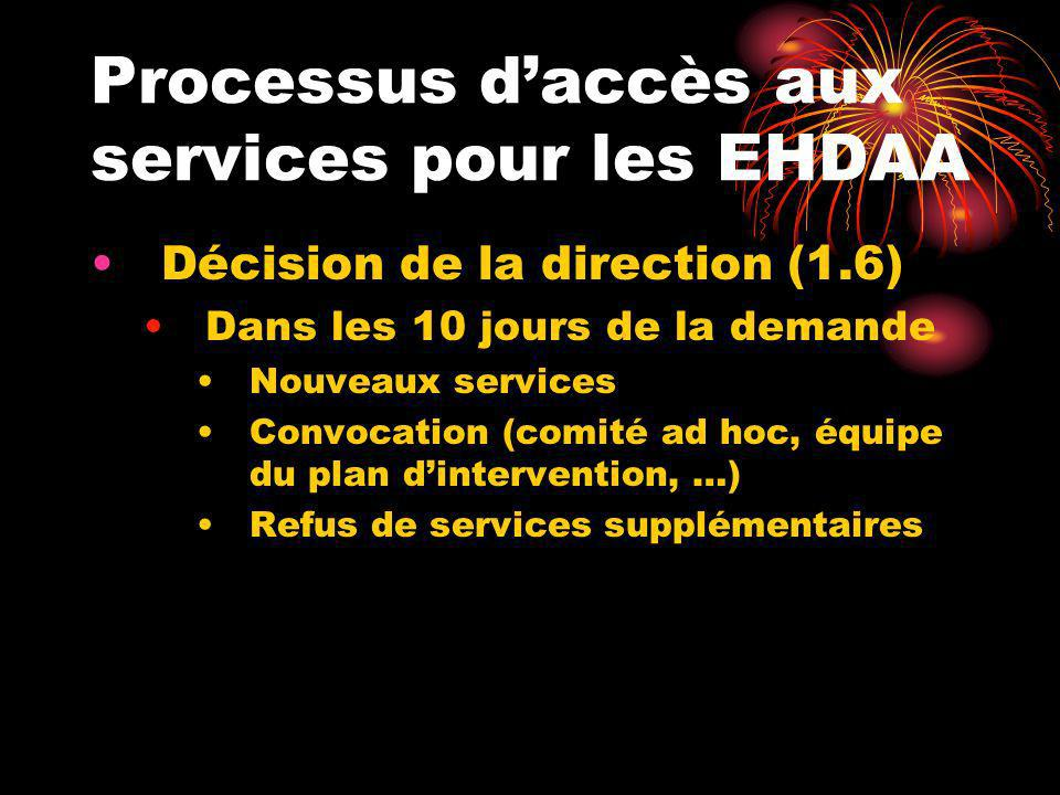 Processus d'accès aux services pour les EHDAA